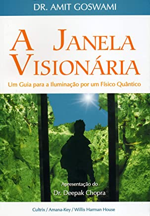 A Janela Visionária: A Janela Visionária