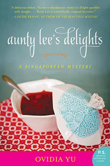 Aunty Lee's Delights: A Singaporean Mystery (English Edition)