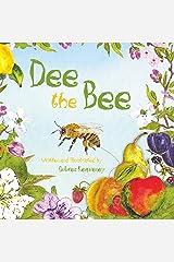 Dee the Bee Hardcover