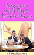 Lawyers with Their Briefs Down