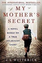 راز مادرم: رمانی براساس داستان واقعی هولوکاست