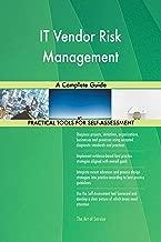 IT Vendor Risk Management A Complete Guide