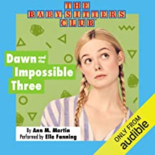 Dawn and the Impossible Three: The Baby-Sitters Club, Book 5