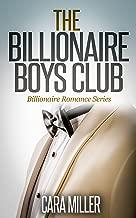 The Billionaire Boys Club (Billionaire Romance Series Book 1) (English Edition)