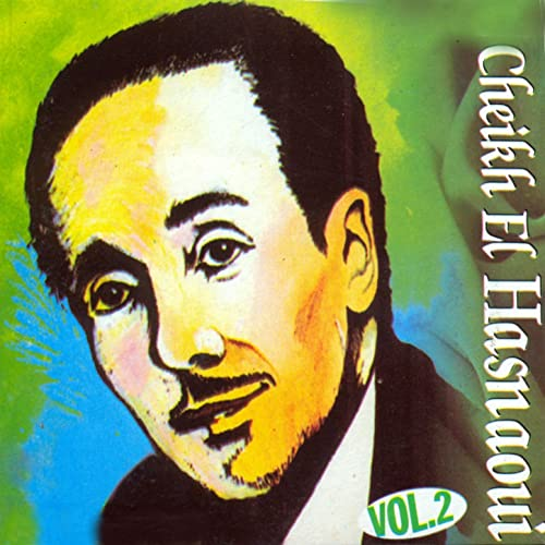 TÉLÉCHARGER CHEIKH EL HASNAOUI MP3