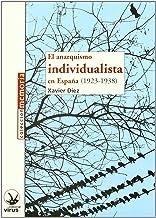Anarquismo individualista en España (1923-1938), el