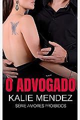 O Advogado: Amores proibidos eBook Kindle