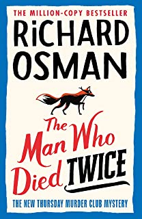 The Man Who Died Twice (The Thursday Murder Club Book 2)
