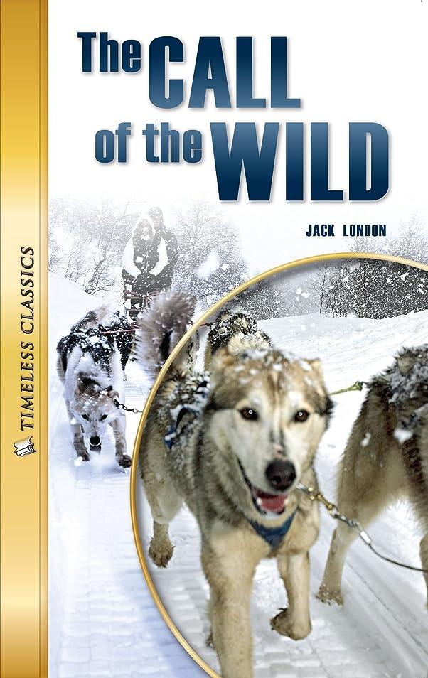 タフ前文円形The Call of the Wild (Timeless Classics) (English Edition)