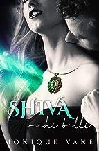 Shiva, occhi belli (Italian Edition)