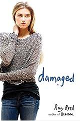 Damaged Kindle Edition