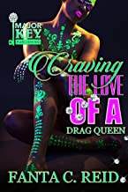 Craving the Love of a Drag Queen