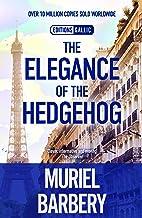 Barbery, M: Elegance of the Hedgehog