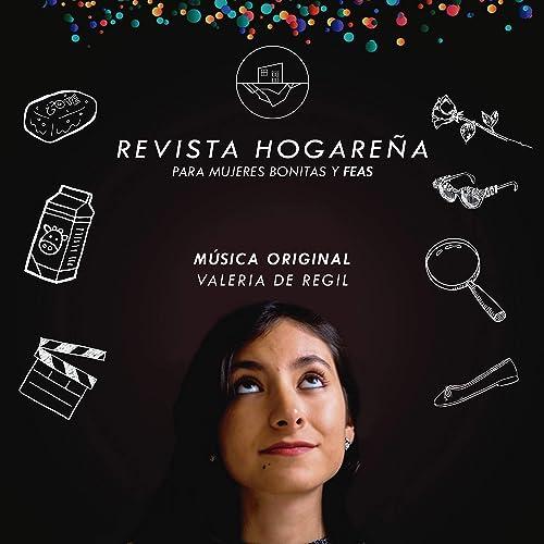 Revista Hogareña Para Mujeres Bonitas Y Feas By Valeria De Regil