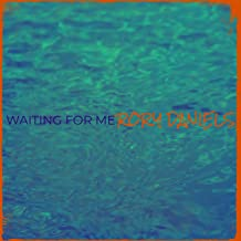 Waiting for Me