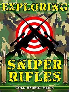 Exploring Sniper Rifles