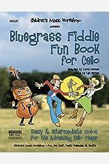 Bluegrass Fiddle Fun Book for Cello: Easy & Intermediate Solos for the Advancing Cello Player Kindle Edition