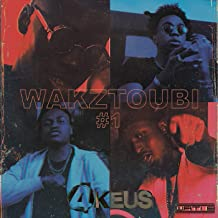 Wakztoubi #1 [Explicit]