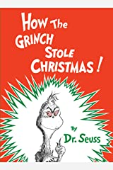 How the Grinch Stole Christmas (Classic Seuss) Kindle Edition