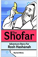 The Shofar - Adventure Story For Rosh Hashanah: Jewish New Year Holiday Story For Children Kindle Edition