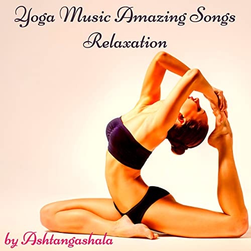 Namaste Yoga Song - Relaxing Music for Yoga Exercises at ...