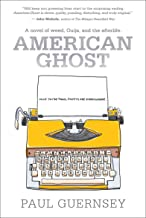 American Ghost: A Novel of Weed, Ouija, and the Afterlife