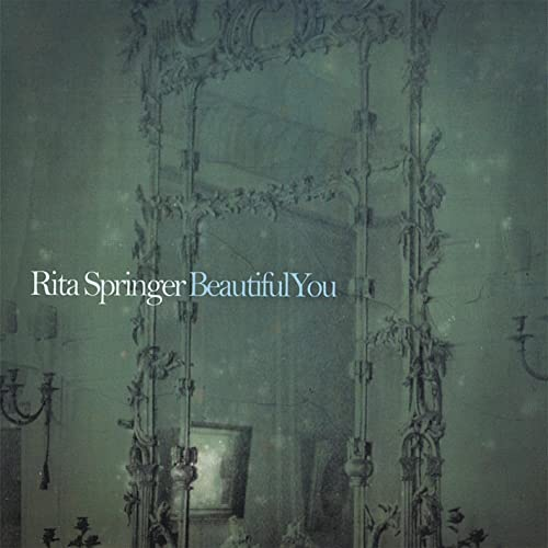 Rita Springer - Beautiful You (2008)