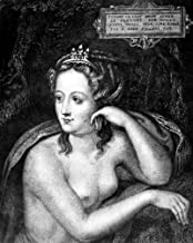 Diane De Poitiers (1499-1566) Nmistress Of Henry Ii Of France Line And Stipple Engraving French 17Th Century Poster Print by (24 x 36)