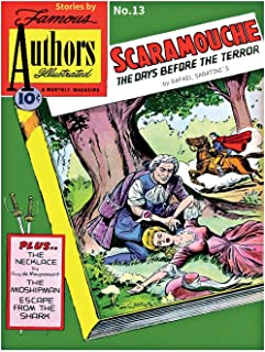 Stories by Famous Authors Illustrated # 13: Scaramouche Adapted from Rafael Sabatini's