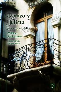 Romeo y Julieta: Edición bilingüe/Bilingual edition (Biblioteca Clásicos bilingües) (Spanish Edition)