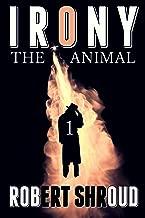 Irony - The Animal
