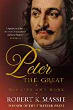 Peter the Great: The compelling story of the man who created modern Russia, founded St Petersburg and made his country part of Europe (Great Lives) (English Edition)