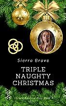 Triple Naughty Christmas (Triple Passion Play Book 4)