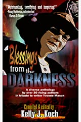 Blessings From the Darkness Kindle Edition