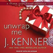 Unwrap Me: A Stark Ever After Novella: Stark Series, Book 3.5