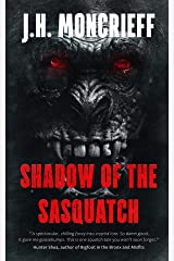 Shadow Of The Sasquatch Kindle Edition