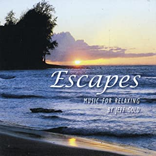 Escapes - Music for Relaxing