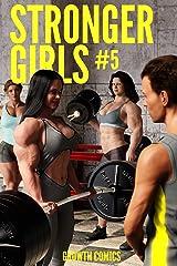 Stronger Girls #5 Kindle Edition