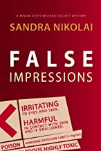 False Impressions (Megan Scott/Michael Elliott Mystery Book 1)