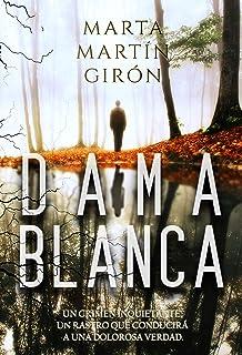 DAMA BLANCA: La novela negra que cuestionará los límites d