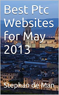 Best Ptc Websites for May 2013 (best online advertising websites may 2013)