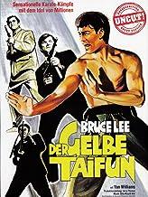 Bruce Lee - Der Gelbe Taifun