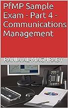 PfMP Sample Exam - Part 4 - Communications Management