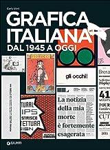 Scaricare Libri Grafica italiana dal 1945 a oggi PDF