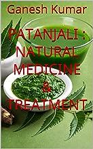 Patanjali : Natural Medicine & Treatment (Hindi Edition)