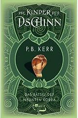 Die Kinder des Dschinn: Das Rätsel der neunten Kobra (German Edition) Kindle Edition