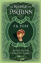Die Kinder des Dschinn: Das Rätsel der neunten Kobra (German Edition)