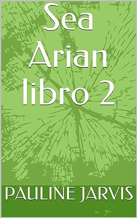 Sea Arian libro 2