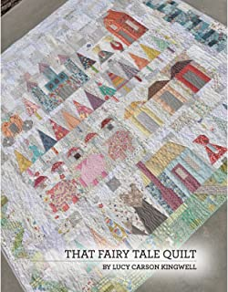 That Fairy Tale Quilt Pattern Booklet by Lucy Carson Kingwell JKD-5507