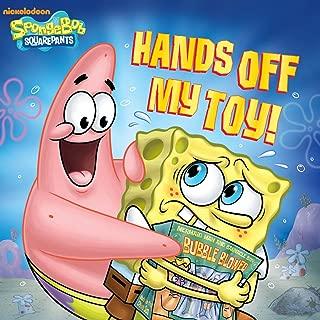 Hands Off My Toy! (SpongeBob SquarePants)